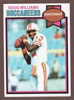 1980 topps doug williams Rookie Card NM-MT Have 1 for trade/sell Buccaneers Football, Tampa Bay Buccaneers, Football Trading Cards, Football Cards, Doug Williams, Nfl Football Players, Nfl History, Football Conference, Vintage Football