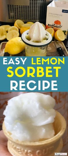 Lemon Sorbet Recipe For Ice Cream Maker. Introducing you to the best ever lemon sorbet recipe. Created by an Italian ice cream maker genius who served this lemon sorbet recipe at parties and festivals, it does not get any easier or better than this. Sherbet Recipes, Lemon Recipes, Ice Cream Recipes, Free Recipes, Italian Ice Recipe, Italian Ice Cream, Gelato, Lemon Sorbet, Homemade Snickers