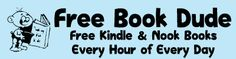 List your free Amazon Kindle or Barnes and Noble Nook book for free at FreeBookDude.com