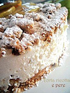 Torta ricotta e pere. Best dessert I've ever had. Italian Desserts, Just Desserts, Delicious Desserts, Sweet Recipes, Cake Recipes, Dessert Recipes, Cake Cookies, Cupcake Cakes, Sicilian Recipes