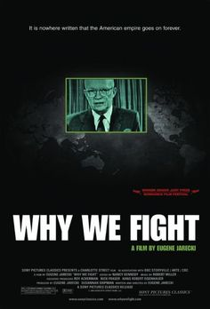 Why We Fight (Documentary 2005) - Pictures, Photos & Images - IMDb