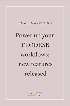 If you've been waiting for new ways of customizing and designing your workflows in Flodesk, then check out these amazing new features that have been released. Business Website, Business Tips, Email Design, Web Design, Email Marketing Strategy, Marketing Ideas, Branding Materials, Online Entrepreneur, Exciting News
