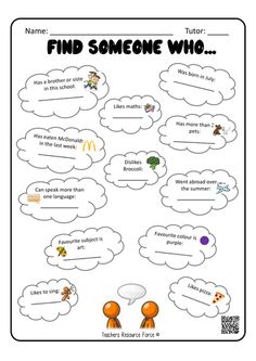 Find Someone Who... A great resource to use as an ice breaker; ideal for a new tutor group. This encourages students to get up and about communicating with others to extract information and find things in common, breaking the ice and begin bonding with one another! TES Teaching Resources