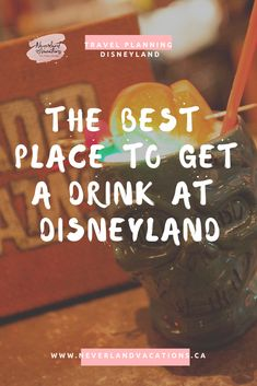 The Best Place to Get a Drink at Disneyland Disneyland Secrets, Disneyland Food, Disneyland Hotel, Packing List For Disney, Disney Tips, Disney Food, Walt Disney World Vacations, Vacation Resorts, Disney Parks