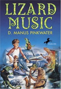 Lizard Music...still one of my favorite books ever written (and one of those i still re-read once a year)
