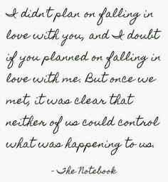 Notebook quote I'm in love with this movie