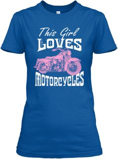 Girl Loves Motorcycles