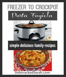 Freezer to Crockpot - Pasta Fagiola