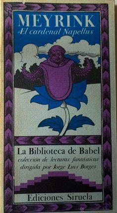 MEYRINK- EL CARDENAL NAPELLUS-LA BIBLIOTECA DE BABEL-EDICIONES SIRUELA-COMO NUEVO - Foto 1