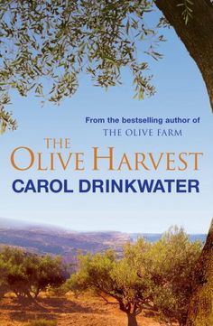 The Olive Harvest by Carol Drinkwater. $7.49. 416 pages. Publisher: Phoenix (June 9, 2011). Author: Carol Drinkwater