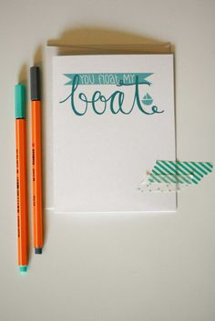 You Float My Boat Hand Lettered Card