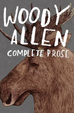 Woody Allen Complete Prose - Bookcovers - About Today - Illustration by Lizzy Stewart