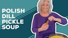 Polish Food, Polish Recipes, Paula Deen, Best Dishes, Cream Soup, Sour Cream, Polish Dill Pickle Soup Recipe, Oyster Stew