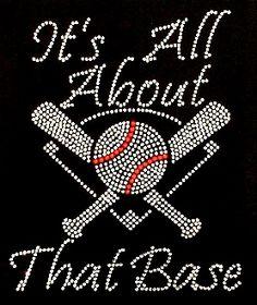 It s all about that Base Baseball Rhinestone Transfer Bling Shirts 76cc374d1b78
