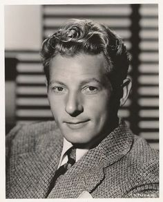 Danny Kaye.. I was in love with him when I was 6 !!!