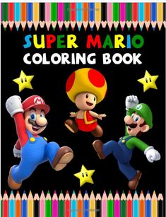 Super Mario Coloring Book: Best Mario Coloring Book is full of high-quality illustrations in black and white. You can color your favorite characters . a wonderful gift for you, Buy now and enjoy! Super Mario Rpg, Super Mario Kart, Super Mario World, Super Mario Brothers, Best Books To Read, Good Books, Amazon Coloring Books, Super Mario Sunshine, Mario Run