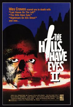 Watch The Hills Have Eyes Part II full hd online A group of bikers, heading to a race, become stranded in the desert and find themselves fighting off a family of inbred cannibals who live off Horror Movie Posters, Horror Films, Film Posters, Movie Sequels, Film Movie, The Hills Have Eyes, Wes Craven, Eye Parts, Film