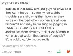 Straight men can't drive bc girls can't wear spaghetti straps to school