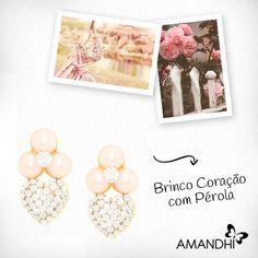 O brinco de pérola, em forma de coração, combina super bem com mulheres românticas! | Amandhí | www.amandhi.com |