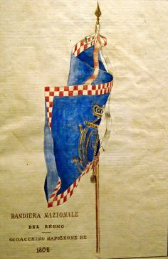 Flag of Kingdom of Naples at Joachim Murat time (1808) - watercolour - Naples, San Martino Museum, now at exhibition on Joachim Murat at Royal Palace of Naples, up to October 18, 2015 | Flickr - Photo Sharing!