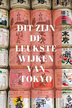 Ga je binnenkort op reis naar Japan en vraag je je af waar te verblijven? Dit zijn de leukste wijken van Tokyo! Tokyo, Japan Travel, Kyoto, Dutch, Vacation, Blog, Life, Places, Vacations