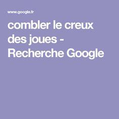 combler le creux des joues - Recherche Google