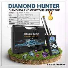 GER Detect Diamond Hunter Diamond Detector for finding precious stones at long range and depths of up to 35 m. German technology and intelligence. Gold Detector, The Good German, German English, Front Range, Languages, Certificate, Minerals, Lab, Diamonds
