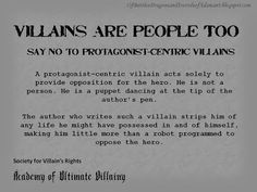 Villainy 101: Villains Are People Too: How to Avoid Writing a Protagonist-Centric Villain