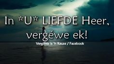 Christelike Boodskappies: Vergifnis Afrikaans Quotes, Lent, Scriptures, Prayers, Lenten Season, Beans Recipes, Bible Verses