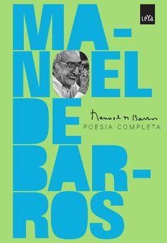 Manoel de Barros - Poesia Completa  Este livro reúne a coleção de obras de um dos mais importantes e queridos da literatura brasileira. Manuel de Barros é um nome muito conhecido tanto pelos leitores mais eruditos como pelo público em geral.