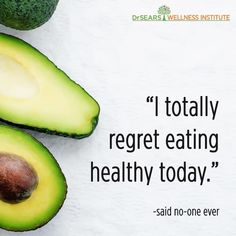 Right!! #nutrition #healthylifestyle #cleaneating #nutritionist #workfromhomemom #inspiringhealthyliving #diet #smallsteps… Wellness Institute, Work From Home Moms, Healthy Weight Loss, Healthy Lifestyle, Avocado, Healthy Living, Clean Eating, Nutrition, Diet