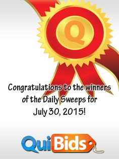 Congratulations mande396, lewdog001, wlhman, and R2x2006 for winning the 7-30-15 Daily Sweepstakes!