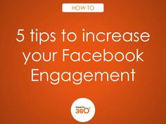 5 tips to increase your Facebook Engagement
