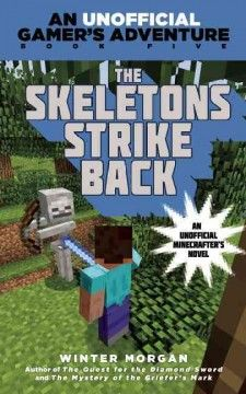 J SERIES GAMER'S ADVENTURE. When Georgia comes to Steve and his friends for help in defending her village from a skeleton attack, the group defeats the skeletons, only to find that the problem is worse, and more complicated, than they expected.