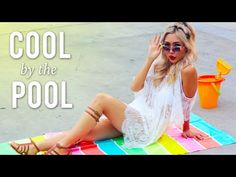 Cool by the Pool! - Summer Style &  Beach Outfits  | The Fashion Stateme...