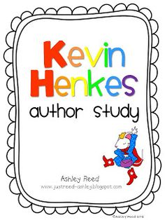 Kevin Henkes Author Study