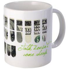 Mug> TALK DOESN'T COME CHEAP> District 818 #keeponwriting #steno