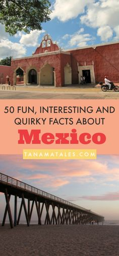 Interesting, fun and quirky facts about #Mexico – Travel tips and ideas – Mexico is one of my favorite countries in the world! I adore its culture, beaches, food and colors. In honor of all things Mexico, I have compiled 50 facts about the country. Because talking about Mexico never gets boring!