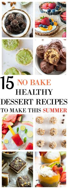 These 15 Healthy No Bake Dessert Recipes will help you cool off and enjoy summer with no guilt! Lots of quick and easy vegan and gluten free options! via http://jessicainthekitchen.com