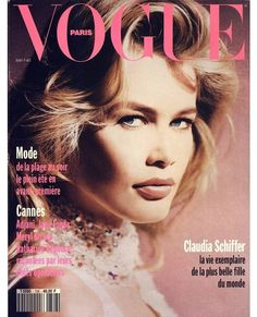 Claudia Schiffer en couverture du numéro de mai 1992 de Vogue Paris, photographiée par Dominique Issermann