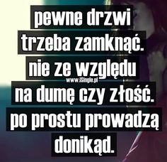 Pewne drzwi.... Love Messages For Fiance, Life Without You, Romantic Quotes, Humor, Self Improvement, Motto, Peace And Love, Wise Words, Are You Happy