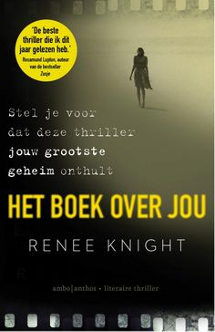Het boek over jou (Disclaimer) van Renee Knight Books To Read, My Books, Reading Challenge, Thrillers, Book Nerd, Knight, Roman, Challenges, Film