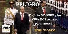 EN JULIO MADURO Y LOS CUBANOS SE VAN O PERMANECEN… – www.atracoalpueblo.com – The Bosch's Blog