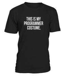 """# This is my Programmer Costume funny Halloween tee shirt .  Special Offer, not available in shops      Comes in a variety of styles and colours      Buy yours now before it is too late!      Secured payment via Visa / Mastercard / Amex / PayPal      How to place an order            Choose the model from the drop-down menu      Click on """"Buy it now""""      Choose the size and the quantity      Add your delivery address and bank details      And that's it!      Tags: SLIM FIT SIZE UP FOR LOOSER…"""