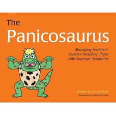 The Panicosaurus: Managing Anxiety in Children Including Those with Asperger Syndrome (K. Al-Ghani children's colour story books) Explaining Anxiety, Colour Story, School Social Work, Iep School, Therapy Tools, Play Therapy, Therapy Ideas, Speech Therapy, Teaching Social Skills