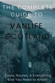 The Complete Guide to Vanlife Scotland: Costs, Routes, & Everything Else You Need to Know! | Wandering Educators Close Encounters, English Countryside, Scotland Travel, Travel With Kids, Van Life, Travel Around The World, Have Time, Trip Planning, Need To Know