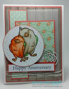 Here is my card made using the new Birds of Love stamp from Some Odd girl Stamps! Happy Anniversary, Anniversary Cards, Project Board, Love Stamps, Tim Holtz, Homemade Cards, I Card, Card Making, Design Inspiration