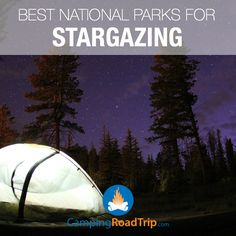 One of the best combinations... camping in a National Park, a campfire and stargazing at night, agree? This is such a great part of being outdoors, RVing, hiking or even backpacking... click for a cool list of some of the best spots!