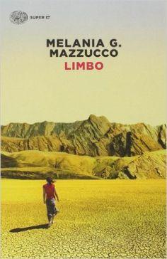 Amazon.it: Limbo - Melania G. Mazzucco - Libri