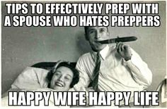 "Tips to effectively prep with a spouse who hates ""preppers"""